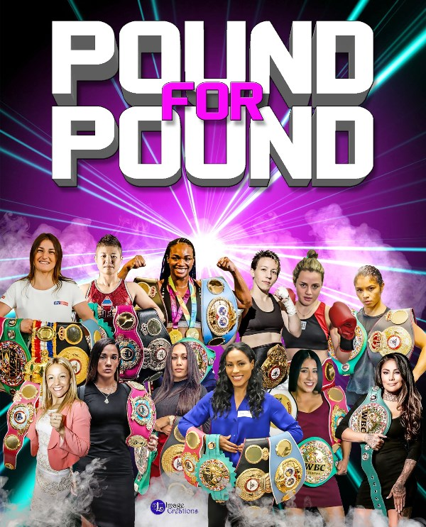 The Prizefighters Pound for Pound Best in Female Boxing